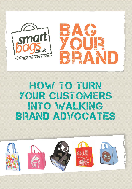 Bag Your Brand - Turn Customers into Walking Brand Advocates!